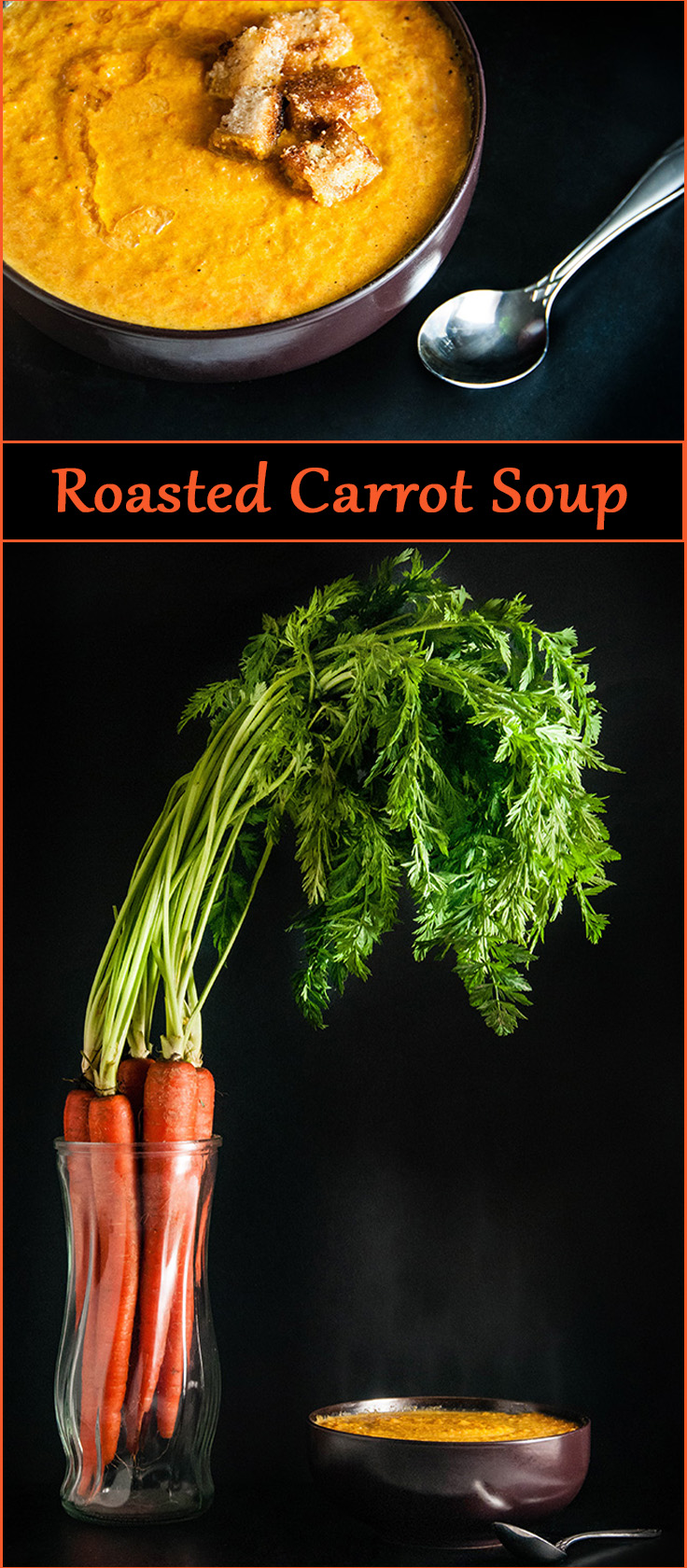 Easy Roasted Carrot Soup with Garlic and Ginger and Garlic Bread Croutons