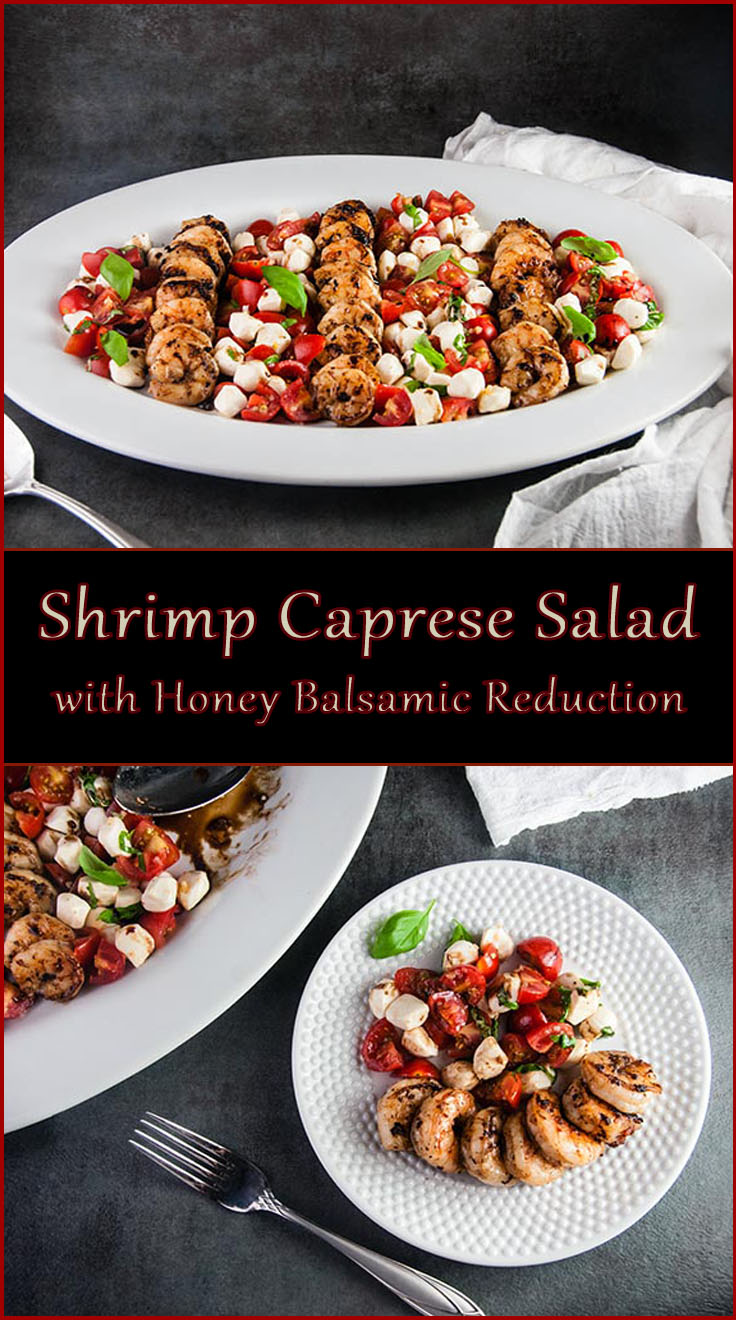 Shrimp Caprese Salad with Honey Balsamic Reduction