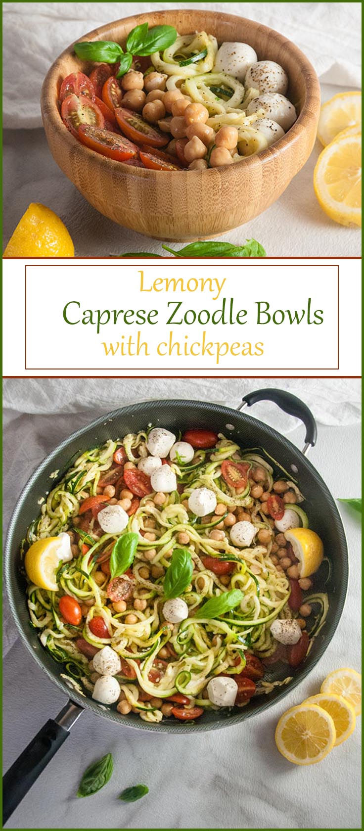 Lemony Caprese Zoodle Bowls with Chickpeas from www.SeasonedSprinkles.com