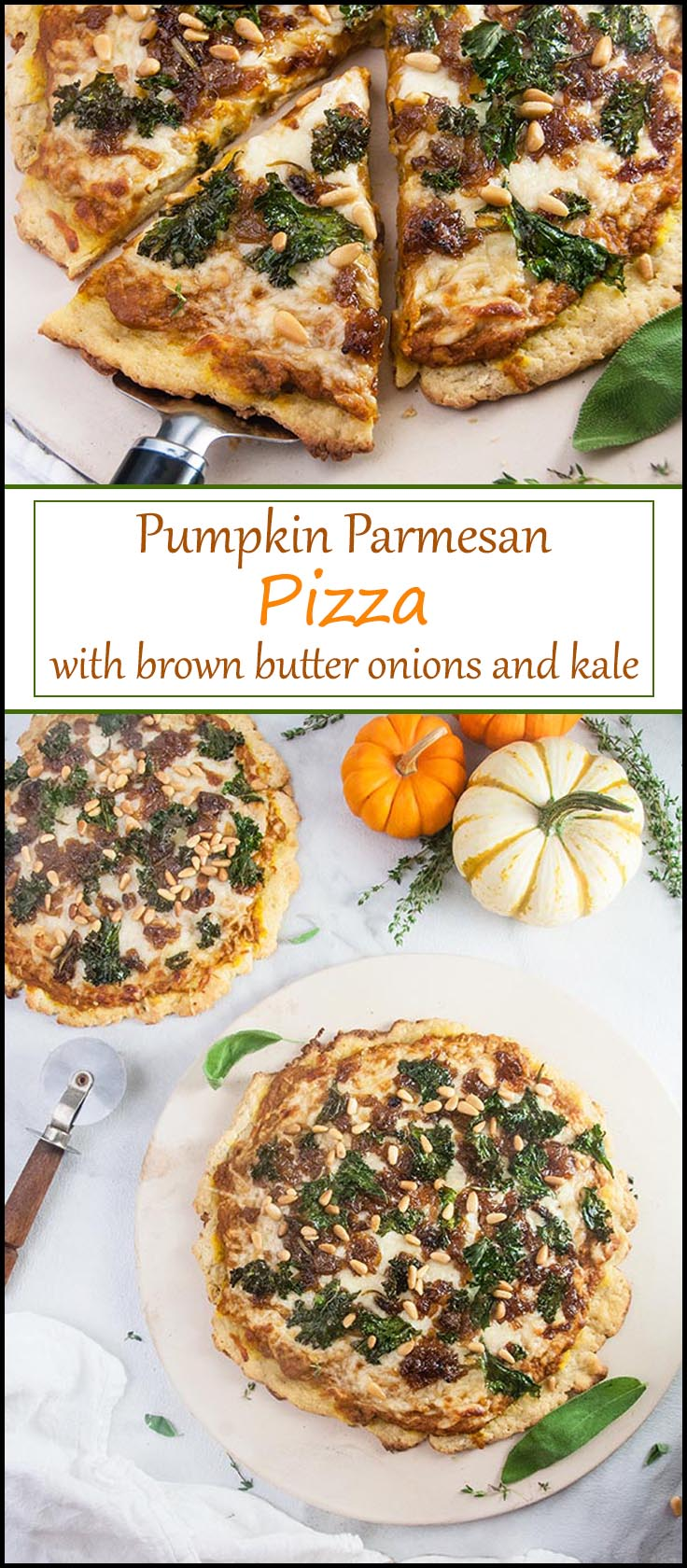 The Perfect Fall Pizza: Pumpkin Parmesan Pizza with Brown Butter Caramelized Onions and Kale