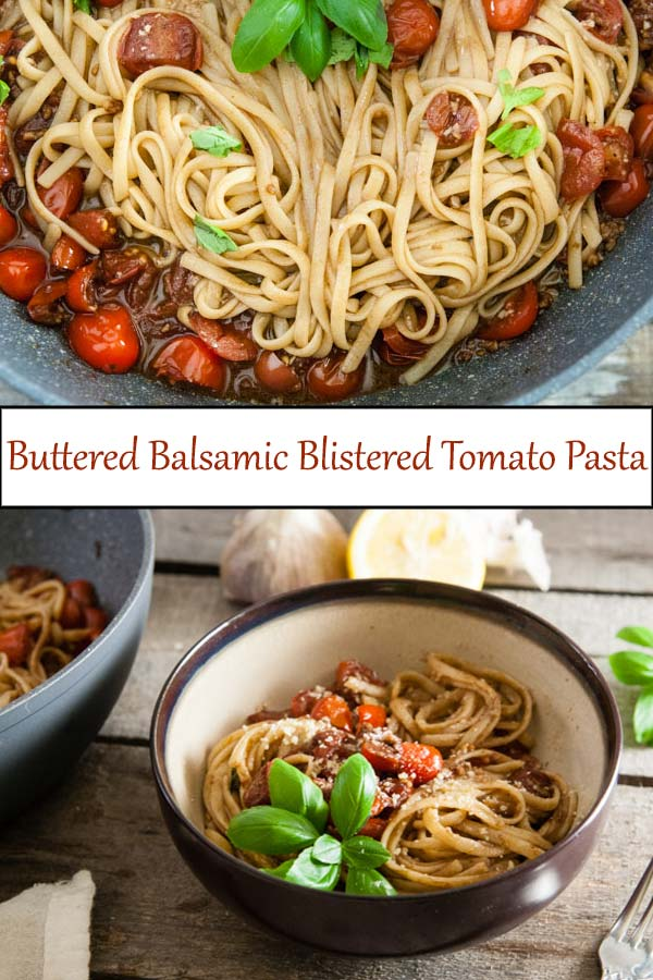 Buttered Balsamic Blistered Tomato Pasta recipe perfect for quick summer vegetarian dinners from www.seasonedsprinkles.com