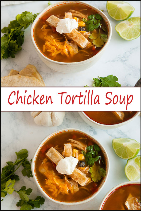 Easy chicken tortilla soup is a hearty, healthy soup recipe