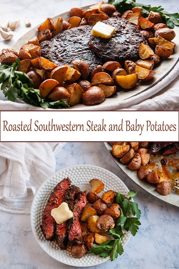 This roasted southwestern steak and baby potatoes are a delicious easy dinner recipe