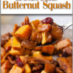 Brown Sugar Roasted Butternut Squash with Cinnamon is a sweet side dish for fall, winter, Thanksgiving and any holiday dinner.